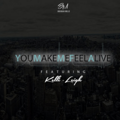 YOU MAKE ME FEEL ALIVE FEAT. KELLI-LEIGH
